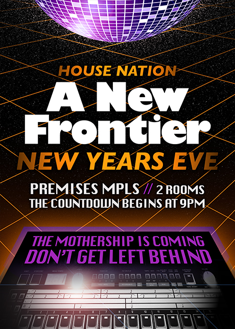 House Nation | A New Frontier | New Years Eve